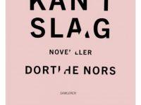 Foto: Ugens anbefaling hos Lyngby-Taarbæk Bibliotekerne - Kantslag af Dorthe Nors