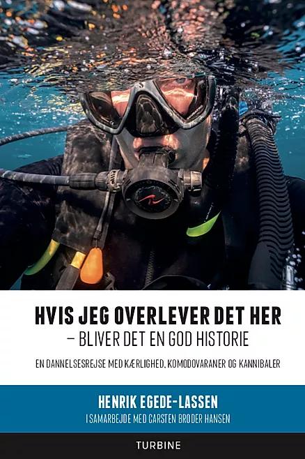 HVIS JEG OVERLEVER DET HER – BLIVER DET EN GOD HISTORIE - v/Naturfotograf og tv-vært Henrik Egede-Lassen